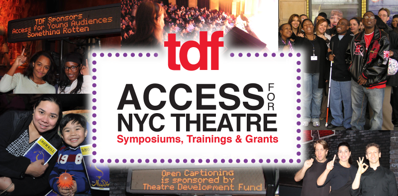 TDF Access for NYC Theatre